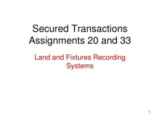 Secured Transactions Assignments 20 and 33