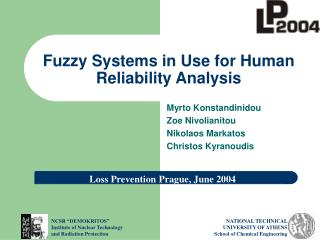Fuzzy Systems in Use for Human Reliability Analysis