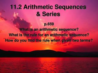 11.2 Arithmetic Sequences  & Series