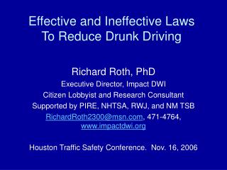Effective and Ineffective Laws To Reduce Drunk Driving