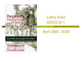 Latha Karri EECS 811 April 28th, 2009