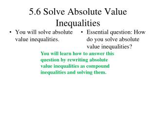 5.6 Solve Absolute Value Inequalities