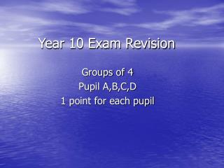 Year 10 Exam Revision