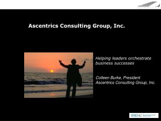 Ascentrics Consulting Group, Inc.