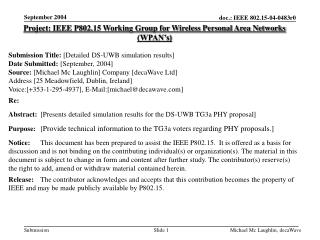 Project: IEEE P802.15 Working Group for Wireless Personal Area Networks (WPAN's)