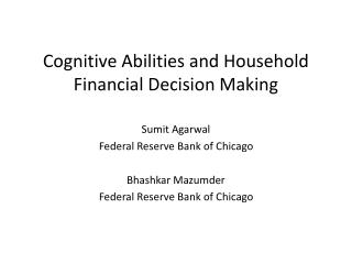 Cognitive Abilities and Household Financial Decision Making