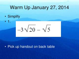 Warm Up January 27, 2014
