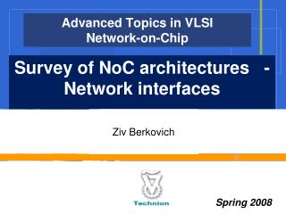Advanced Topics in VLSI Network-on-Chip