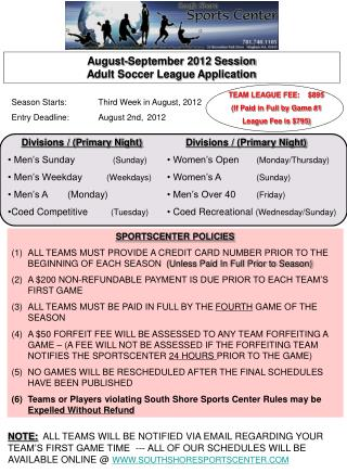 August-September 2012 Session Adult Soccer League Application