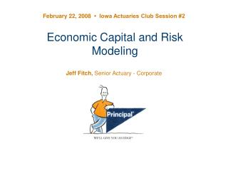 Economic Capital and Risk Modeling