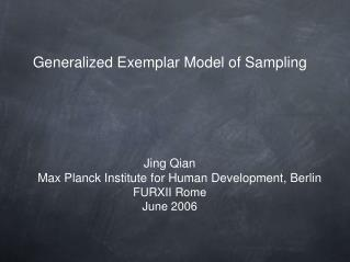 Generalized Exemplar Model of Sampling