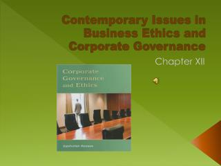 Contemporary Issues in Business Ethics and Corporate Governance