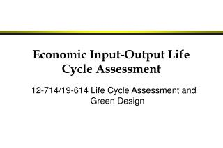 Economic Input-Output Life Cycle Assessment
