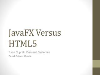 JavaFX Versus HTML5