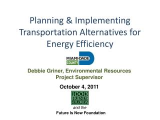 Planning & Implementing Transportation Alternatives for Energy Efficiency