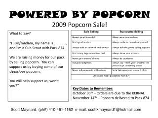 POWERED BY POPCORN 2009 Popcorn Sale!