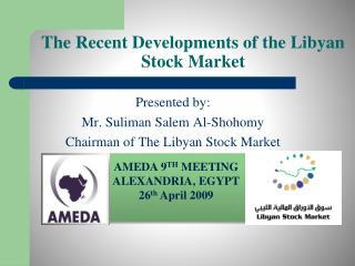 The Recent Developments of the Libyan Stock Market