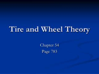 Tire and Wheel Theory