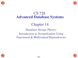 CS 728 Advanced Database Systems Chapter 14
