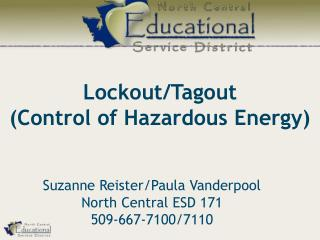 Lockout/Tagout (Control of Hazardous Energy)