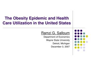 The Obesity Epidemic and Health Care Utilization in the United States