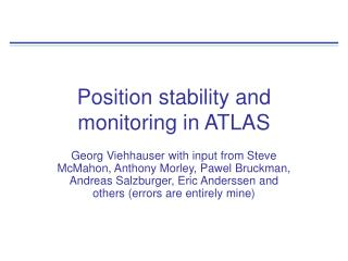 Position stability and monitoring in ATLAS