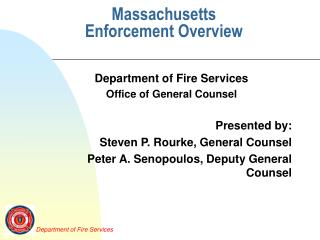 Massachusetts Enforcement Overview