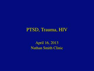 PTSD, Trauma, HIV