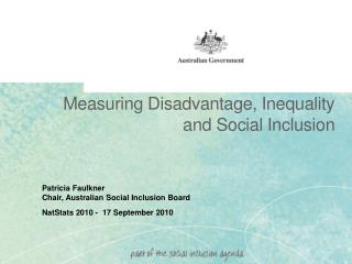 Measuring Disadvantage, Inequality and Social Inclusion