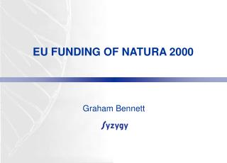 EU FUNDING OF NATURA 2000