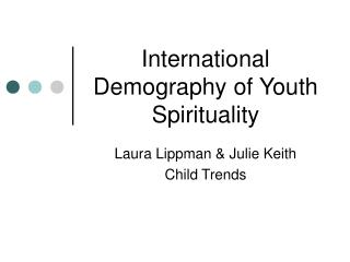 International Demography of Youth Spirituality