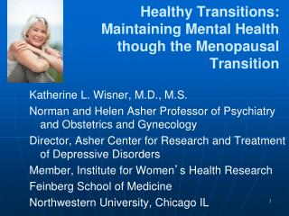Healthy Transitions:  Maintaining Mental Health  though the Menopausal Transition