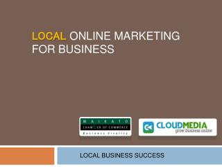 LOCAL ONLINE MARKETING  FOR BUSINESS