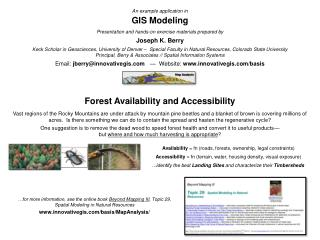 An example application in  GIS Modeling Presentation and hands-on exercise materials prepared by