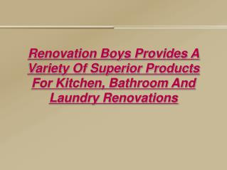 Renovation Boys