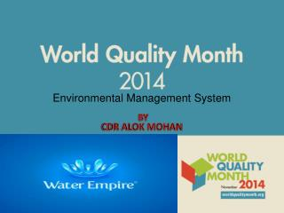 Environmental Management  System  BY  CDR ALOK MOHAN