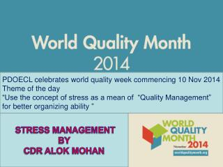 PDOECL celebrates world quality week commencing 10 Nov 2014 Theme of the day