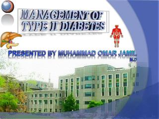 MANAGEMENT OF TYPE II DIABETES