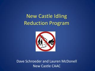 New Castle Idling  Reduction Program