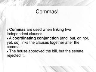 Commas!