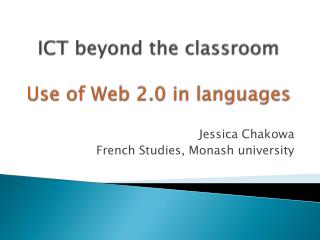 ICT beyond the classroom Use of Web 2.0 in languages