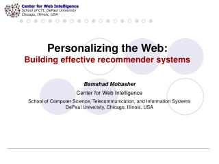 Personalizing the Web: Building effective recommender systems