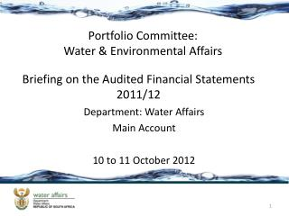 Briefing on the Audited Financial Statements 2011/12