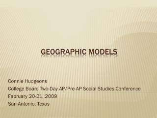 Geographic Models