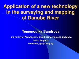 Application of a new technology in the surveying and mapping of Danube River