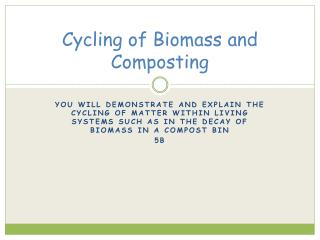 Cycling of Biomass and Composting