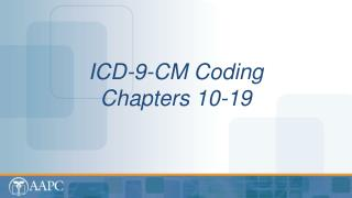 ICD-9-CM Coding  Chapters 10-19