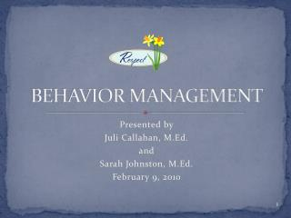 BEHAVIOR MANAGEMENT