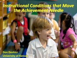 Instructional Conditions that Move the Achievement Needle