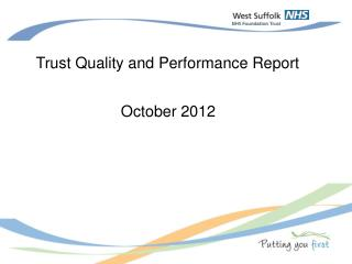 Trust Quality and Performance Report